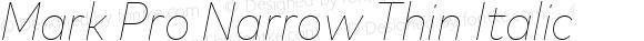 Mark Pro Narrow Thin Italic