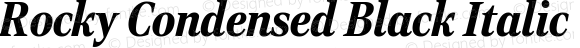 Rocky Condensed Black Italic