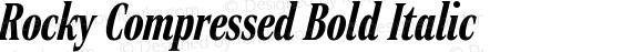 Rocky Compressed Bold Italic