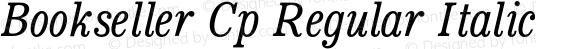 Bookseller Cp Regular Italic