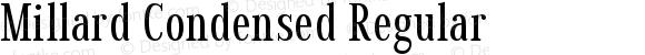 Millard Condensed Regular