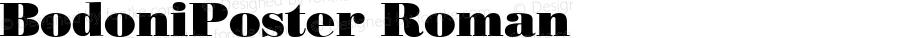 BodoniPoster Roman Version 1.00
