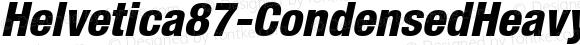 Helvetica87-CondensedHeavy HeavyItalic