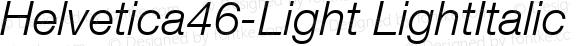 Helvetica46-Light LightItalic