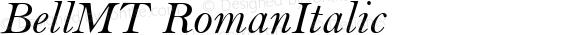 BellMT RomanItalic Version 1.00