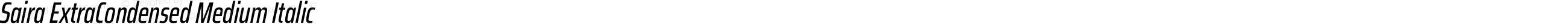 Saira ExtraCondensed Medium Italic