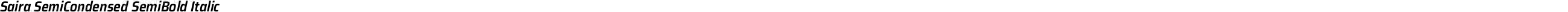 Saira SemiCondensed SemiBold Italic