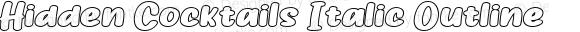 Hidden Cocktails Italic Outline