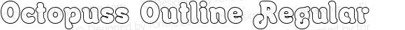 Octopuss Outline Regular Macromedia Fontographer 4.1 1-8-99