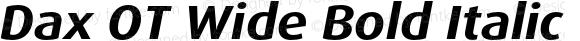 Dax OT Wide Bold Italic