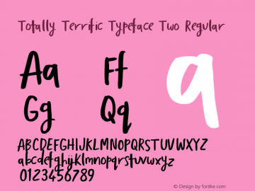 Totally Terrific Typeface Two