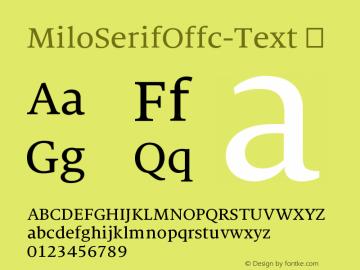 MiloSerifOffc-Text