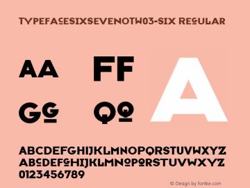 TypefaceSixSevenOT-Six
