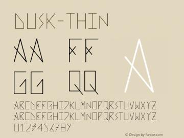 Dusk-Thin