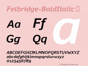 Felbridge-BoldItalic