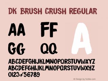 DK Brush Crush