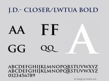 J.D.- Closer/LWTUA