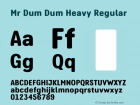 Mr Dum Dum Heavy