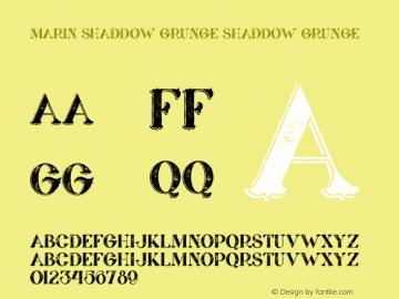 Marin Shaddow Grunge