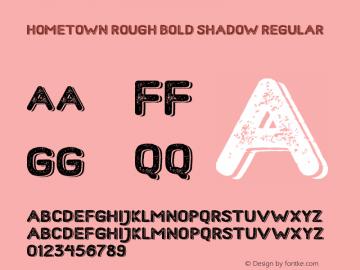 Hometown Rough Bold Shadow