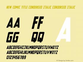 New Comic Title Condensed Italic