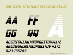 New Comic Title Halftone Italic