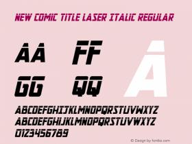 New Comic Title Laser Italic