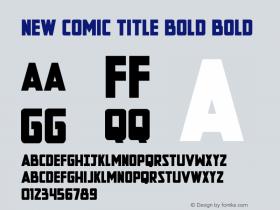 New Comic Title Bold