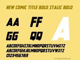 New Comic Title Bold Italic