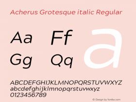 Acherus Grotesque italic