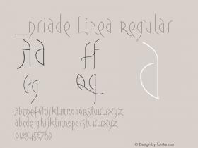 Driade Linea