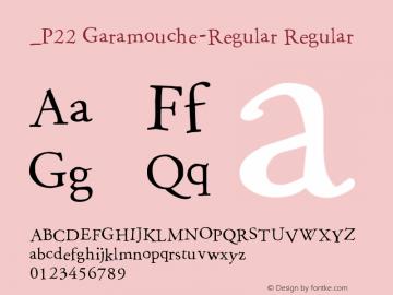 P22 Garamouche-Regular