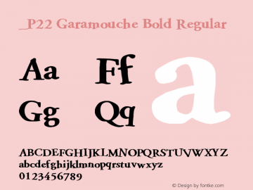 P22 Garamouche Bold