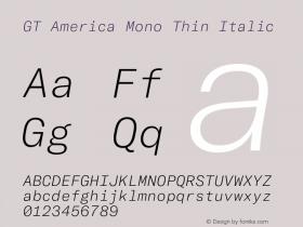 GT America Mono Thin