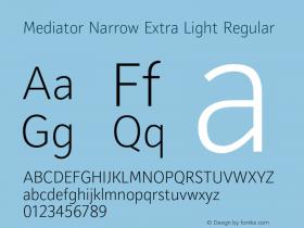 Mediator Narrow Extra Light