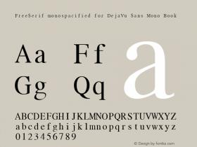 FreeSerif monospacified for DejaVu Sans Mono