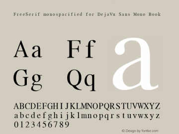 FreeSerif monospacified for DejaVu Sans Mono