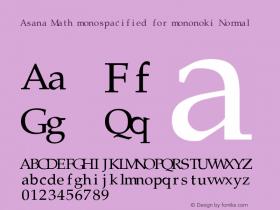 Asana Math monospacified for mononoki