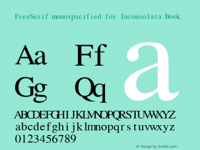 FreeSerif monospacified for Inconsolata