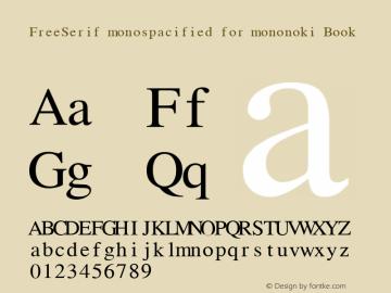 FreeSerif monospacified for mononoki