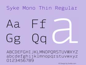 Syke Mono Thin