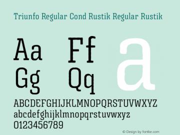 Triunfo Regular Cond Rustik