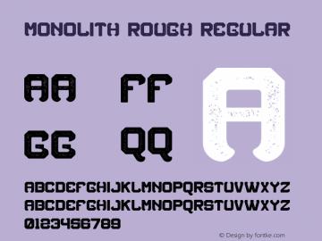 Monolith Rough