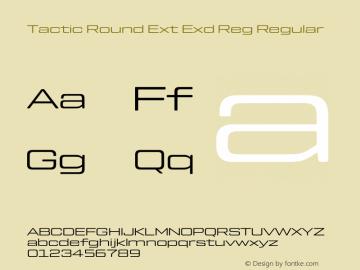 Tactic Round Ext Exd Reg