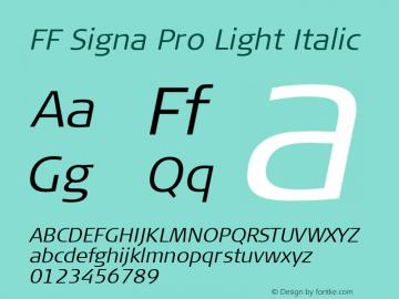 FF Signa Pro Light