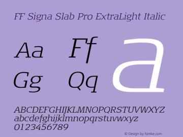 FF Signa Slab Pro ExtraLight