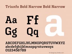 Triunfo Bold Narrow