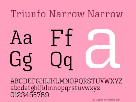 Triunfo Narrow
