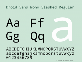 Droid Sans Mono Slashed
