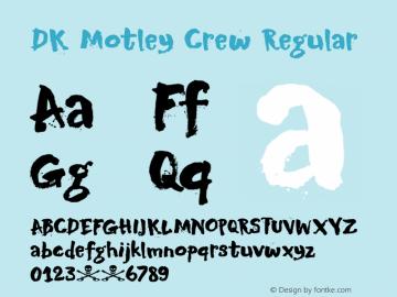 DK Motley Crew